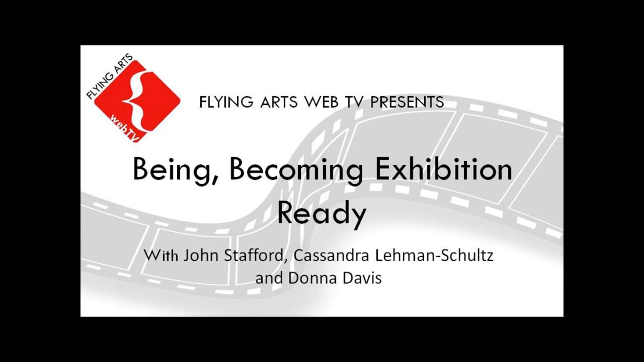 2014 Being, Becoming Exhibition Ready
