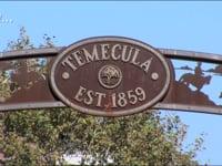 Why Temecula?