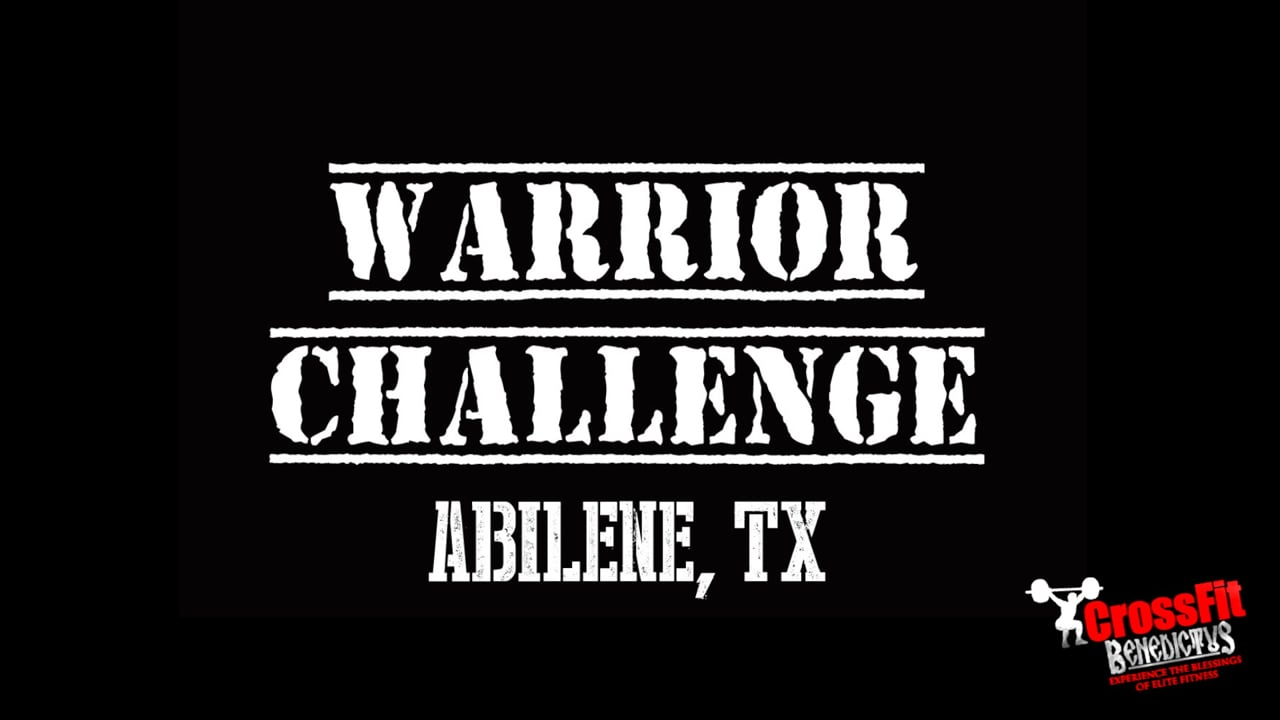 The Warrior Challenge!  Do you have what it takes?