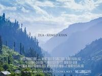 Dua by Ahmed Khan (Music Video)