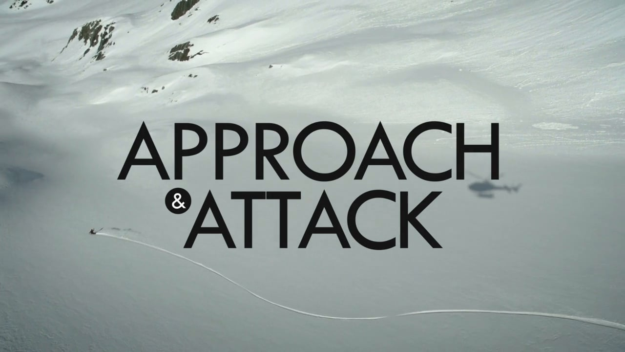APPROACH & ATTACK
