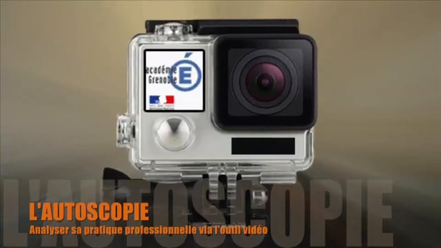 L'autoscopie ou analyser sa pratique professionnelle via l'outil vidéo