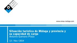 Situación Turística de Málaga y la provincia haciendo especial énfasis en su capacidad de carga y el equilibrio entre turistas y residentes