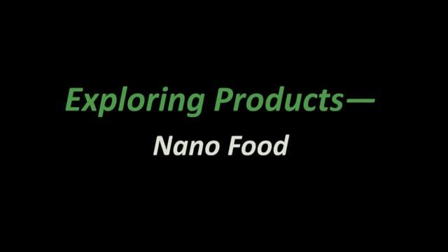 Exploring Products - Nano Food