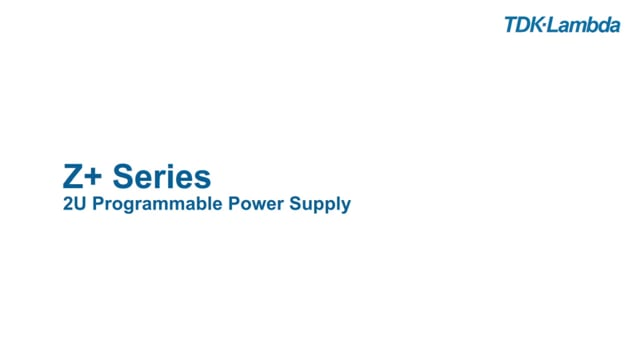 Z+ Programmable Power Supply Technical Video