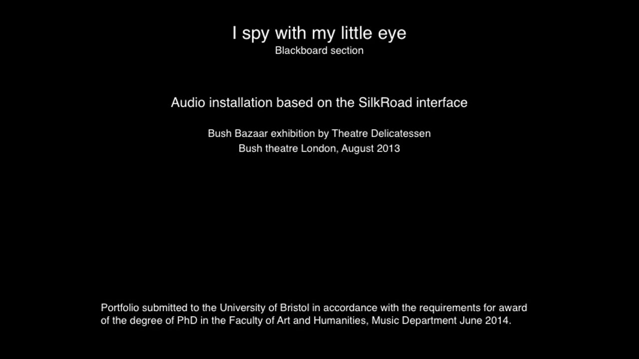 §6(ii) I spy with my little eye - performance video [London 08:2013]