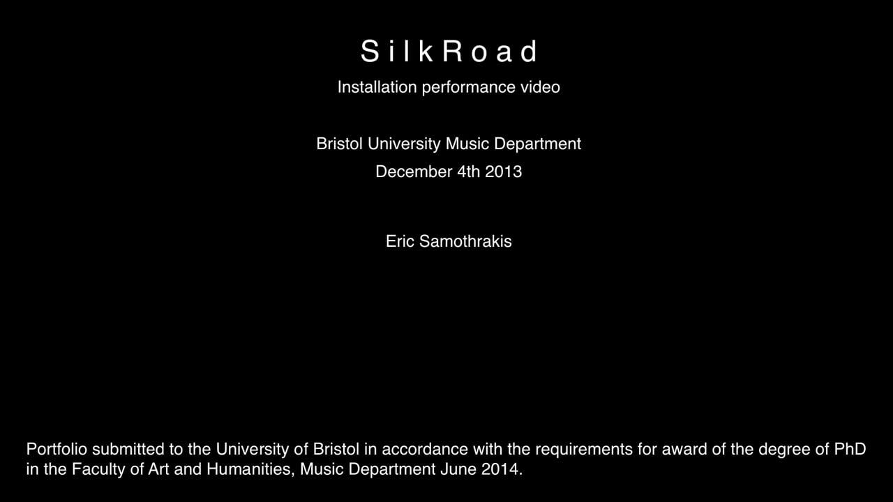 §6 SilkRoad - installation performance with original sound library [Bristol 04:12:13]