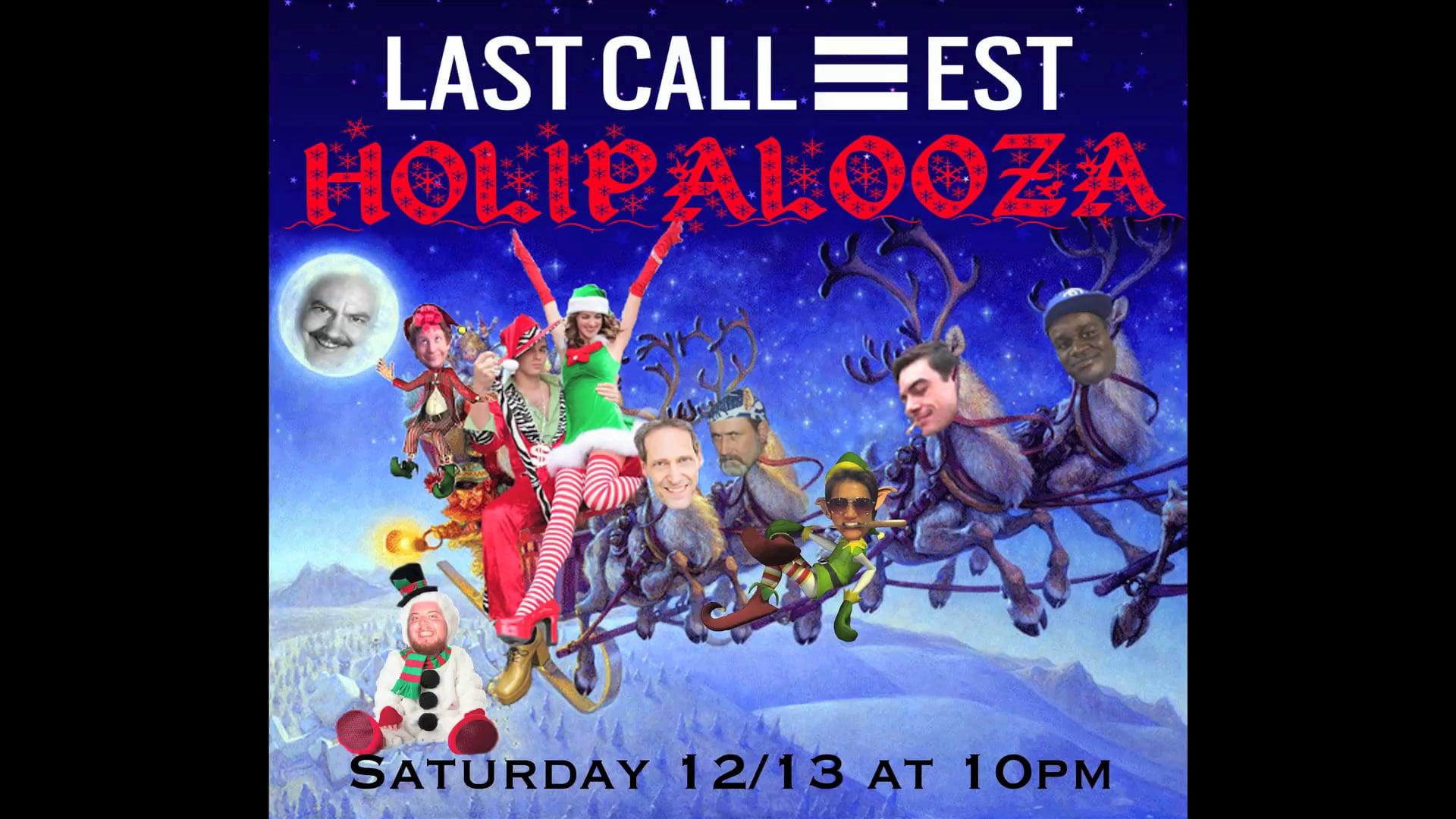 Holipalooza Last Call promo