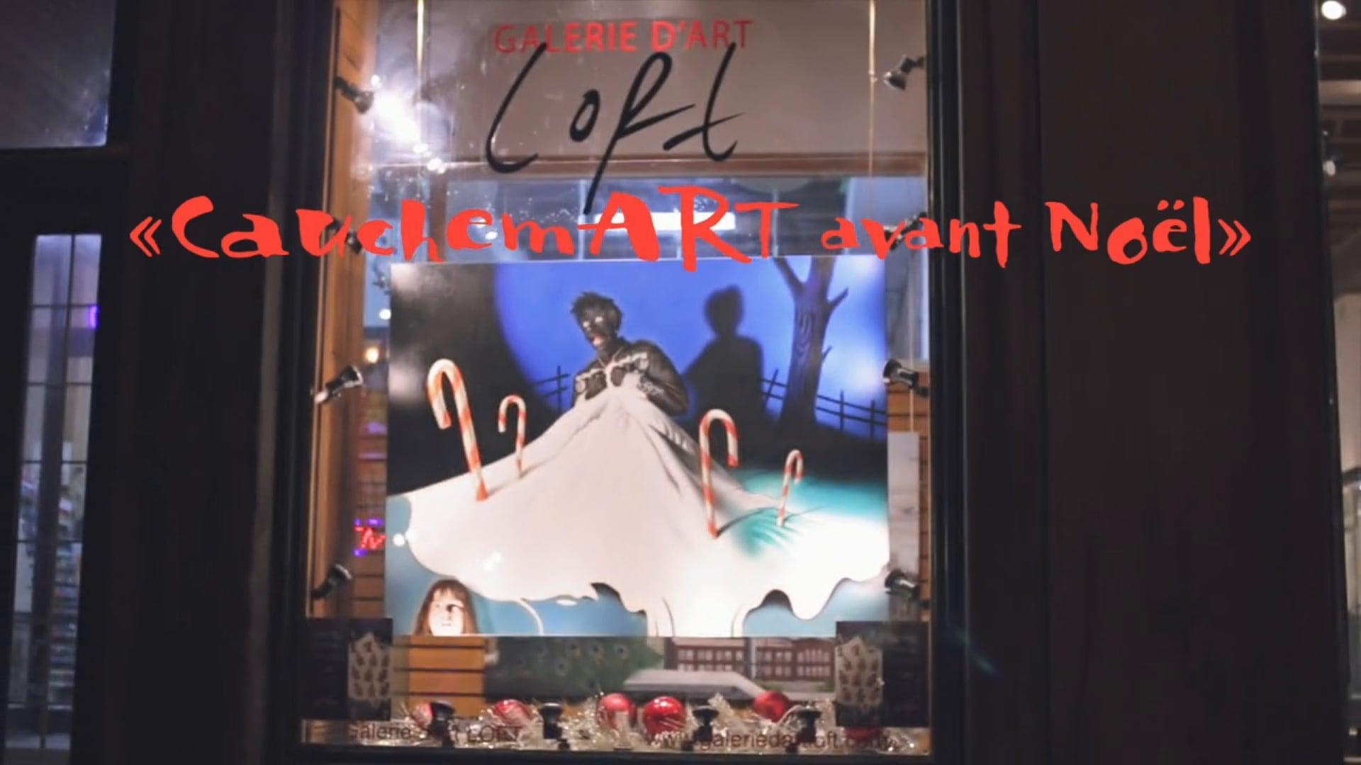 CauchemART avant Noël - Galerie d'art Loft