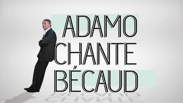 Pub - Adamo chante Becaud