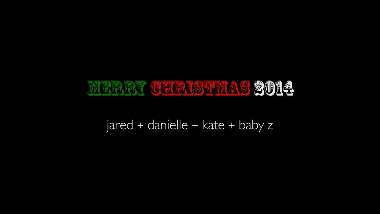 Christmas Card Video 2014