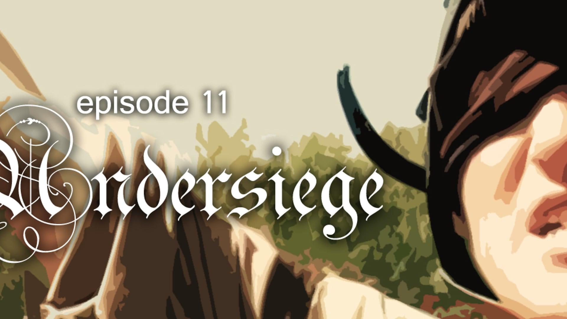 E11: Undersiege