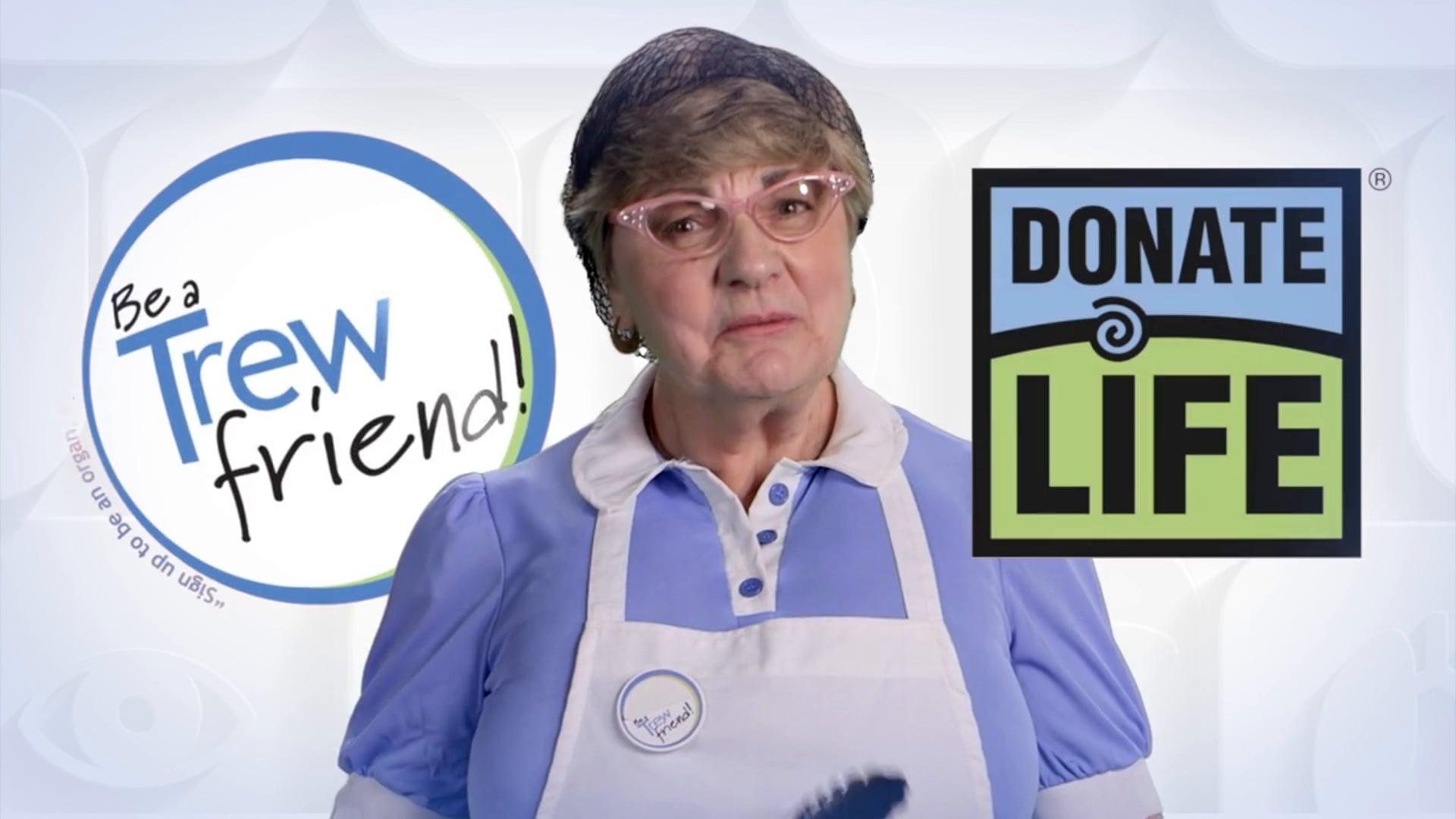PSA Organ Donation - Trew friends & Donate Life 60 sec
