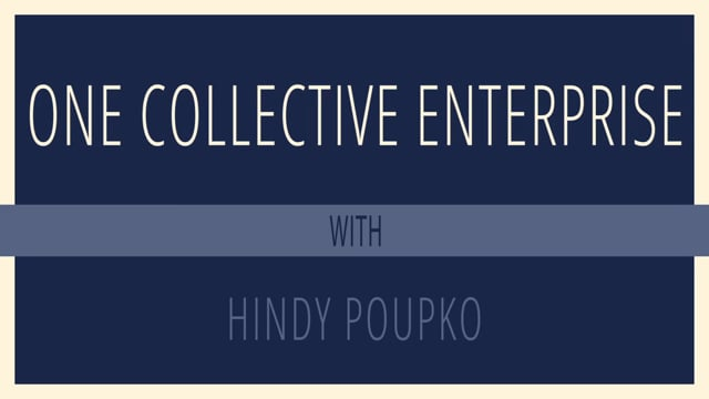 One Collective Enterprise with Hindy Poupko