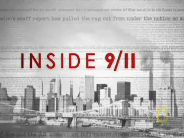 """""""Inside 9/11""""  --  National Geographic Channel -- 2005"""