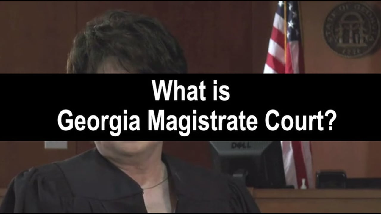 01-What Is Georgia Magistrate Court?