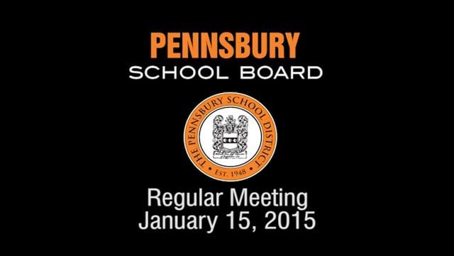 Pennsbury School Board Meeting for January 15, 2015