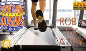 Rob's Big Losers Kicks Off 10th Year