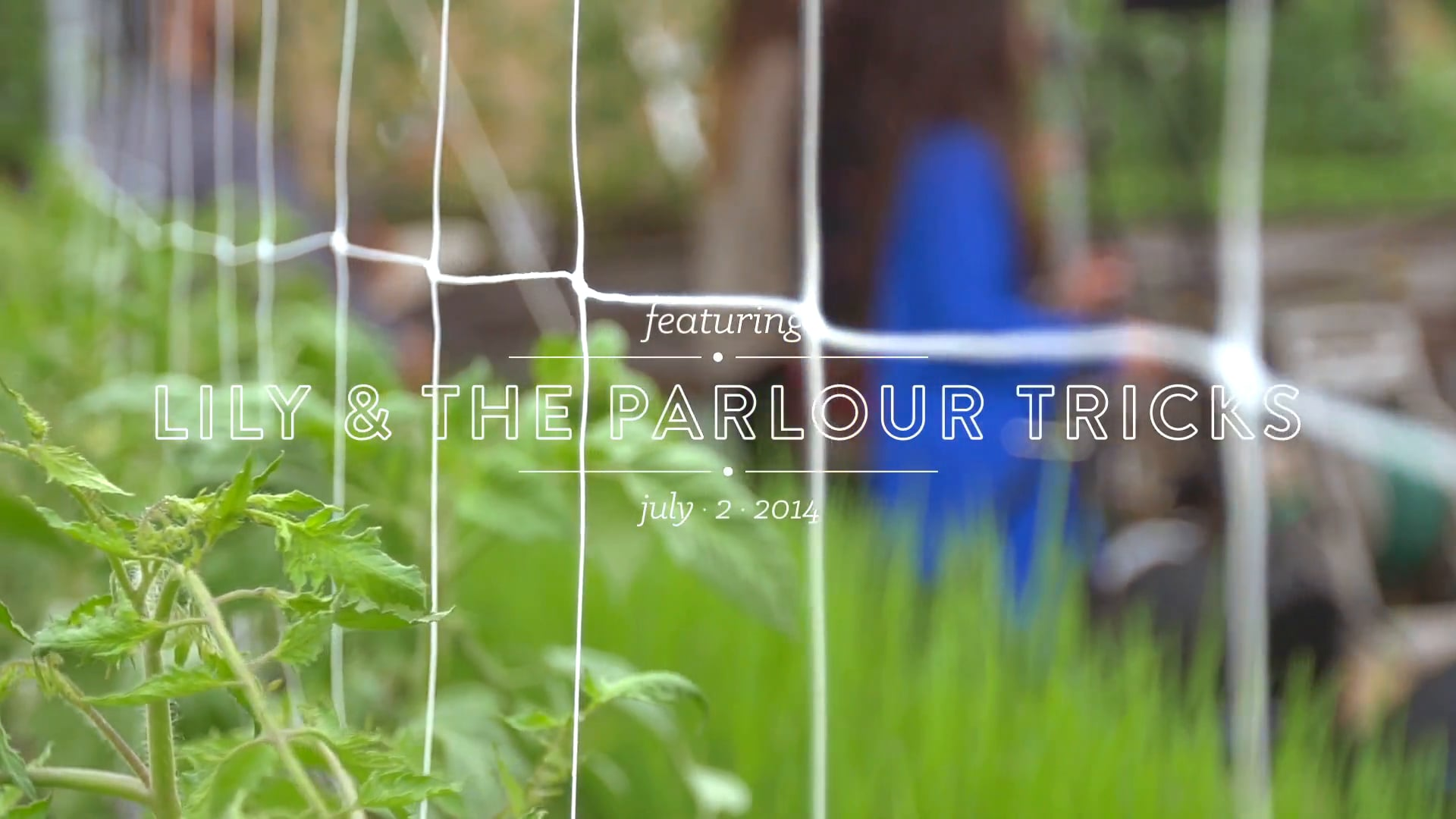 Lily and the Parlour Tricks // Uncommon Ground Rooftop Farm Sessions