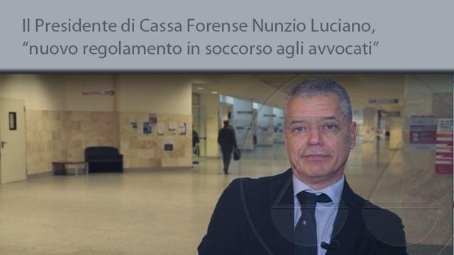 Il Presidente di Cassa Forense Nunzio Luciano,