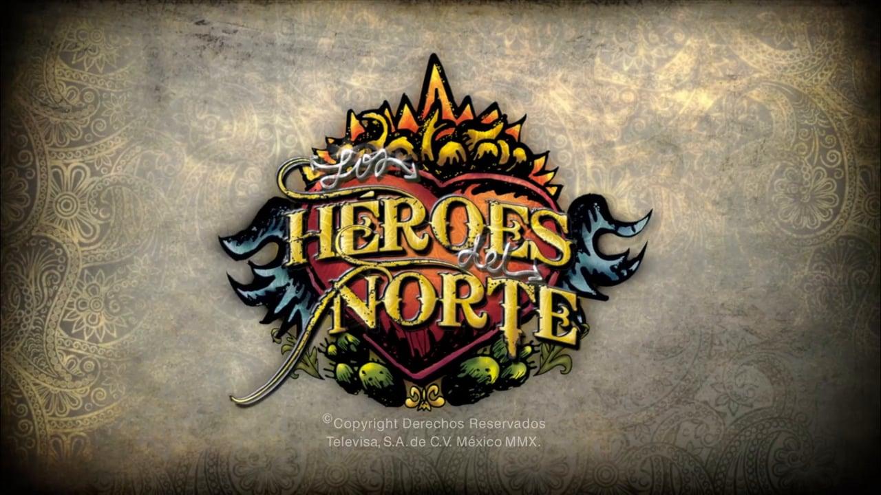 Heroes del Norte