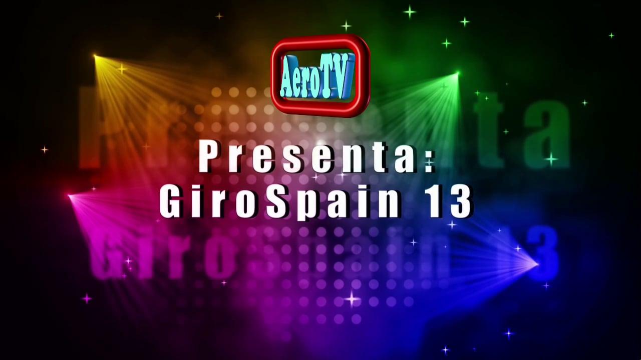 1a Parte GiroSpain 2013 en LaLlosa de Castellon, Por AeroTV.
