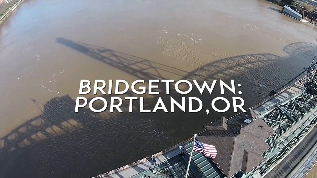 Bridgetown: Portland, Oregon