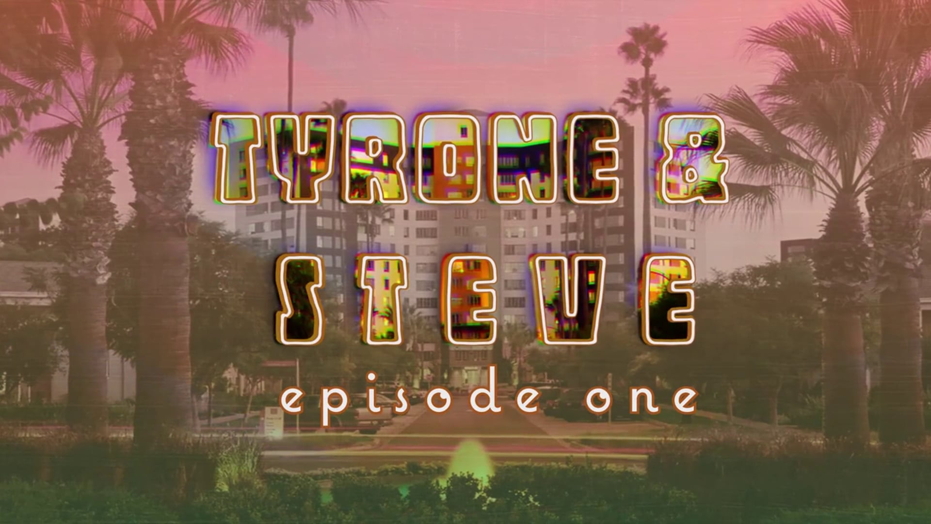 Tyrone And Steve: Episode One (Series Teaser)