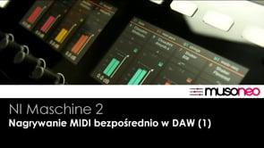 Nagrywanie MIDI bezpośrednio w DAW (1)