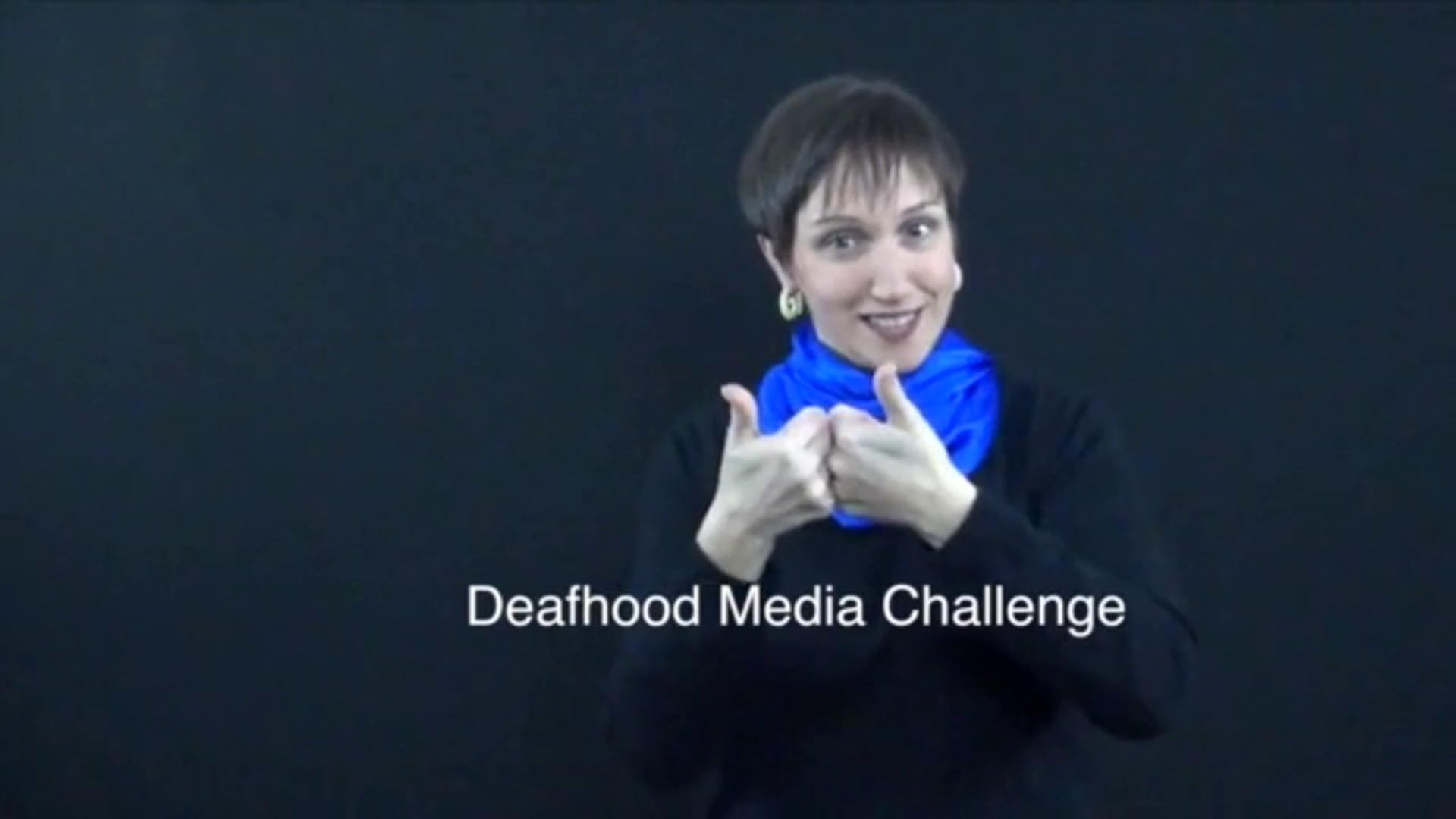 2015 Deafhood Media Challenge