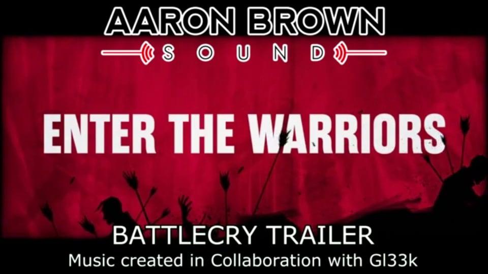 Battlecry - Trailer Music