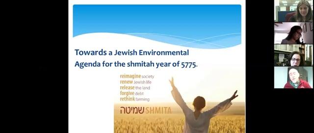 Towards a Jewish Environmental Agenda for the Shmitah Year of 5775