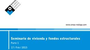 Segunda Jornada Sobre Fondos Estructurales y de Inversión 2014-2020. Parte 1.