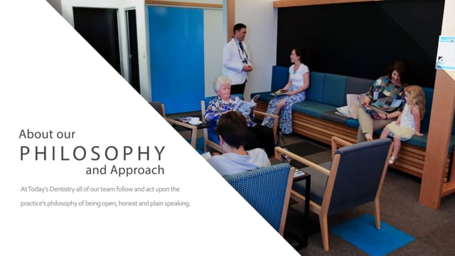 Today's Dentistry Brisbane - Our Philosophy and Approach