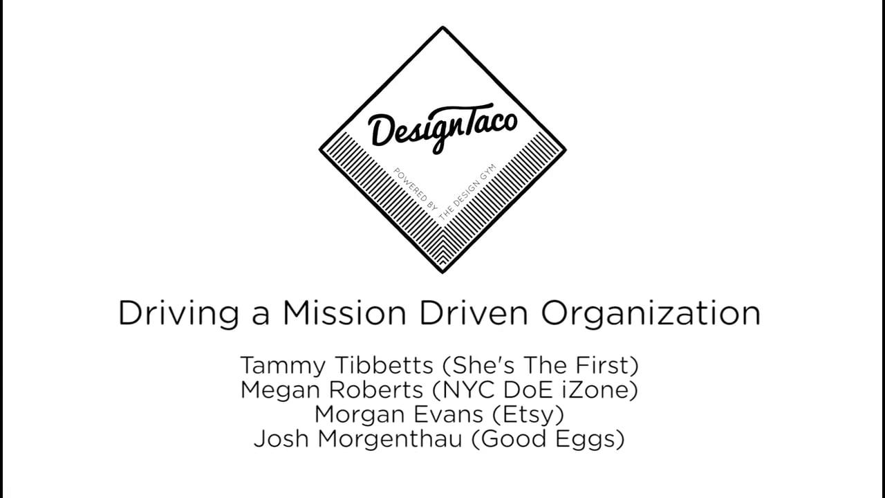 Design Taco: Driving A Mission Driven Organization