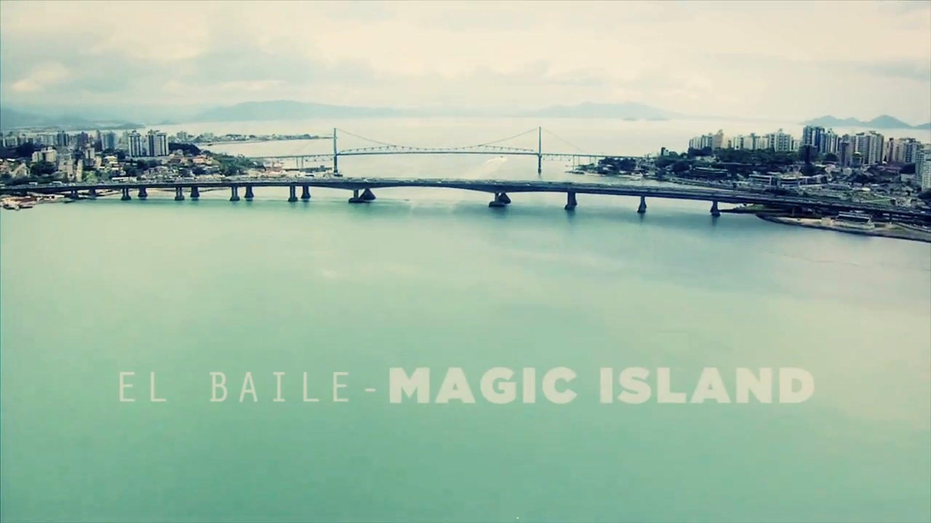 MAGIC ISLAND - El Baile