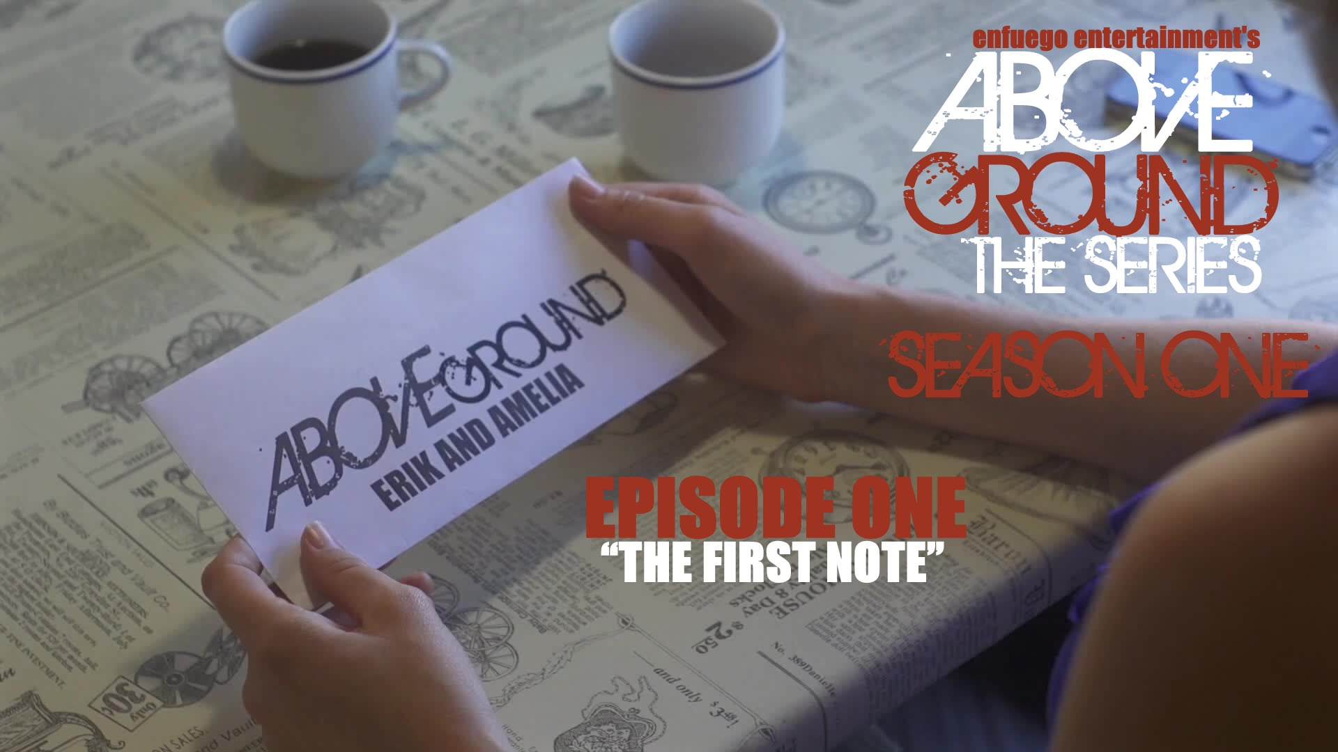 """AboveGround The Series - Episode 1.1 """"The First Note"""" - Season One"""