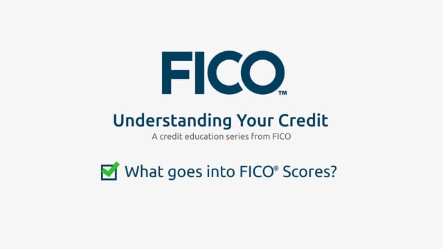 What goes into FICO® Scores?