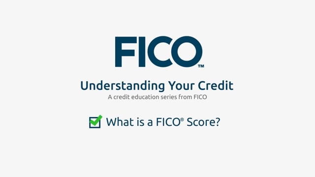 What is a FICO® Score?