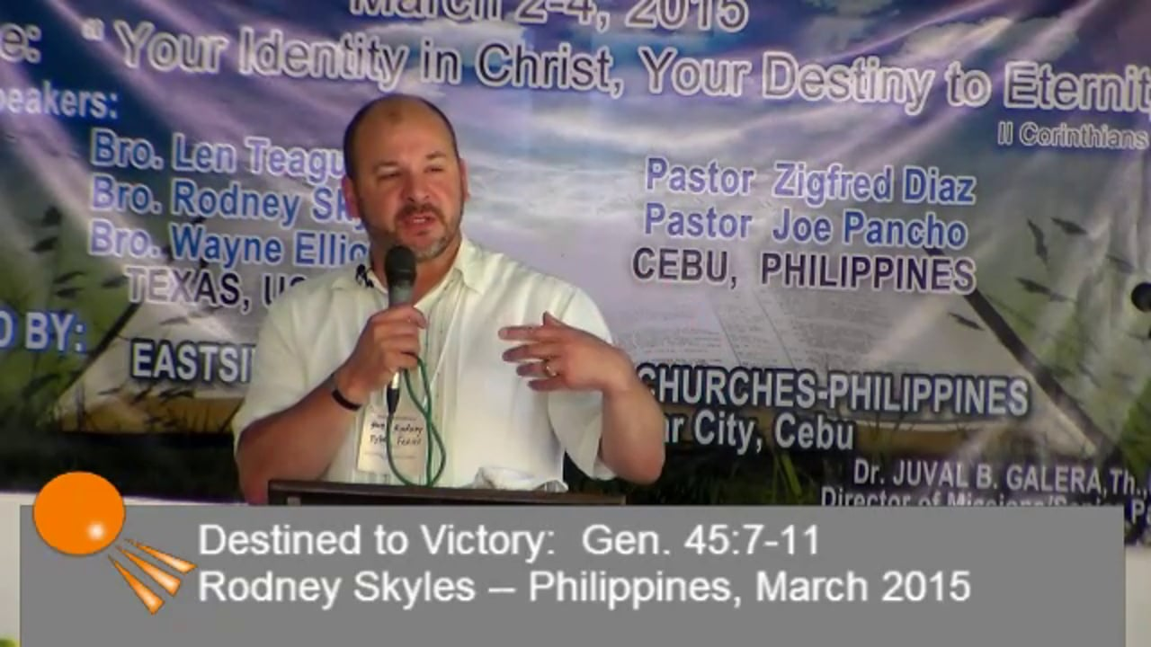Destined To Victory Genesis 45:7-11 Philippines