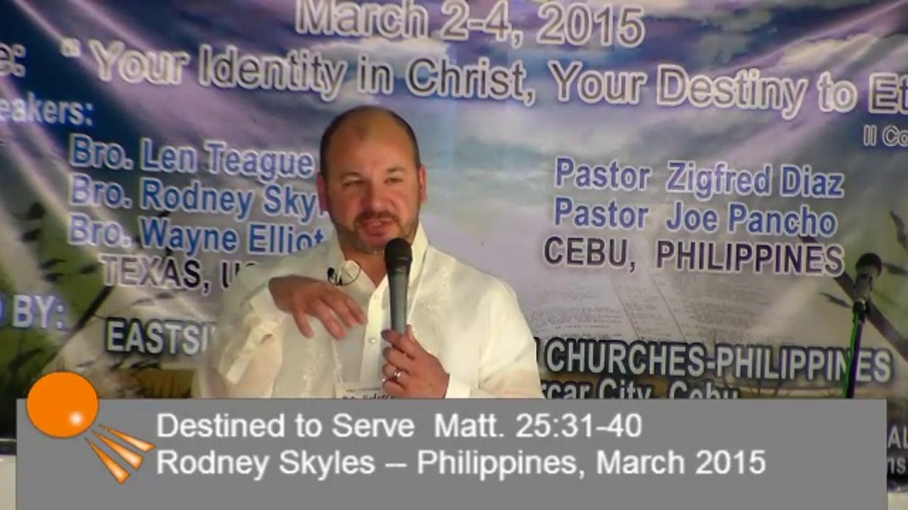 Destined To Serve Matthew 25:31-40  (32 min38 sec
