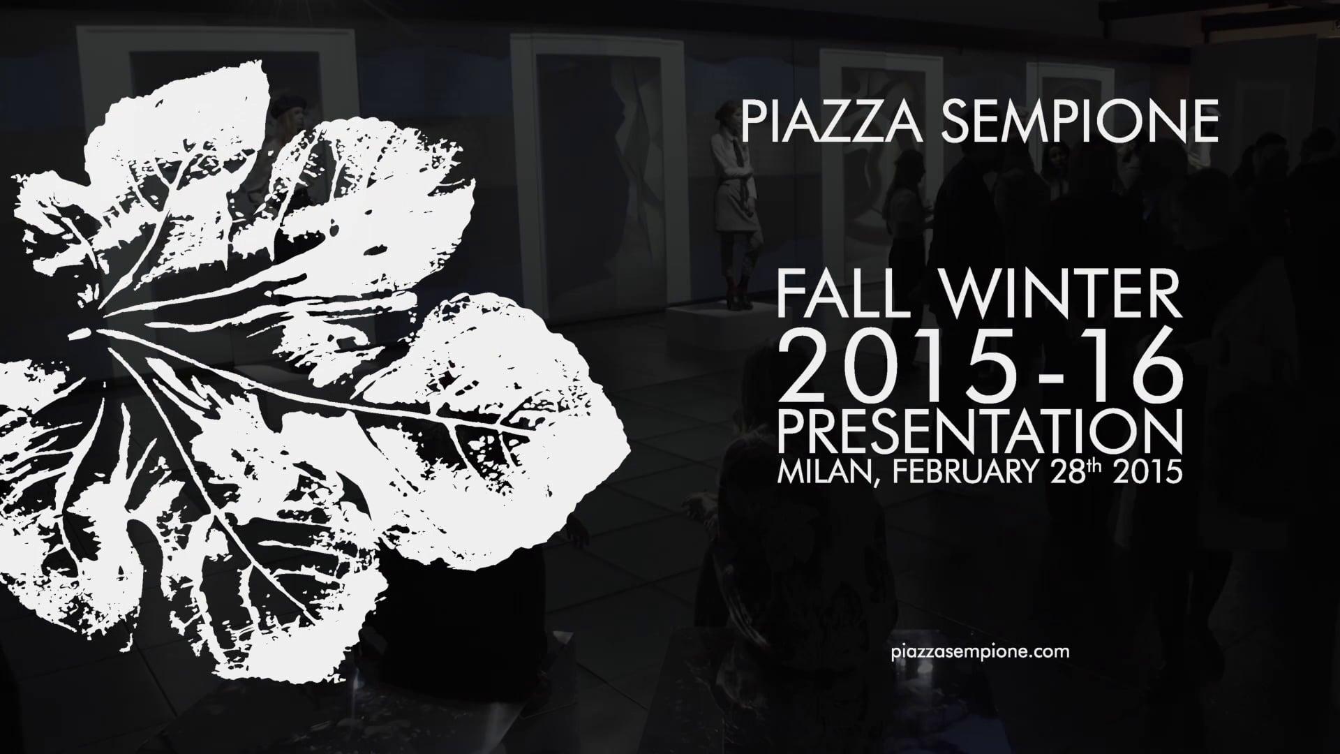 Piazza Sempione Interactive Fashion Show FW1516