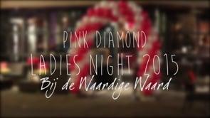 Pink Diamond Ladies Night 2015 bij de Waardige Waard