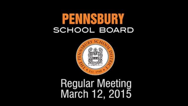 Pennsbury School Board Meeting for March 12, 2015