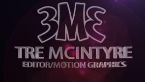 Tre' McIntyre Demo Reel