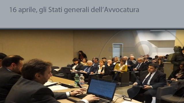 16 aprile, Stati generali dell'Avvocatura - 30/3/2015