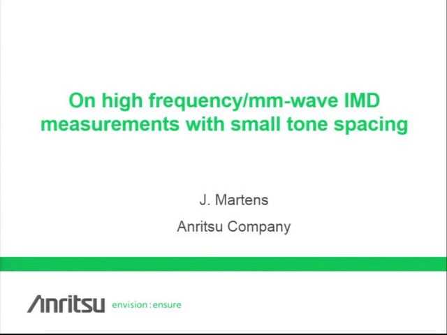 On High Frequency/mm-wave IMD Measurement With Small Tone Spacing [ARFTG84, Martens]
