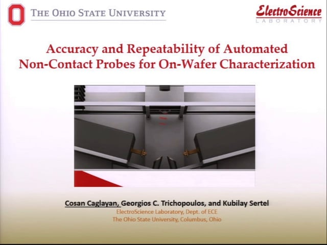 Accuracy and Repeatability of Automated Non-Contact Probes for On-Wafer Characterization [ARFTG84, Caglayan]