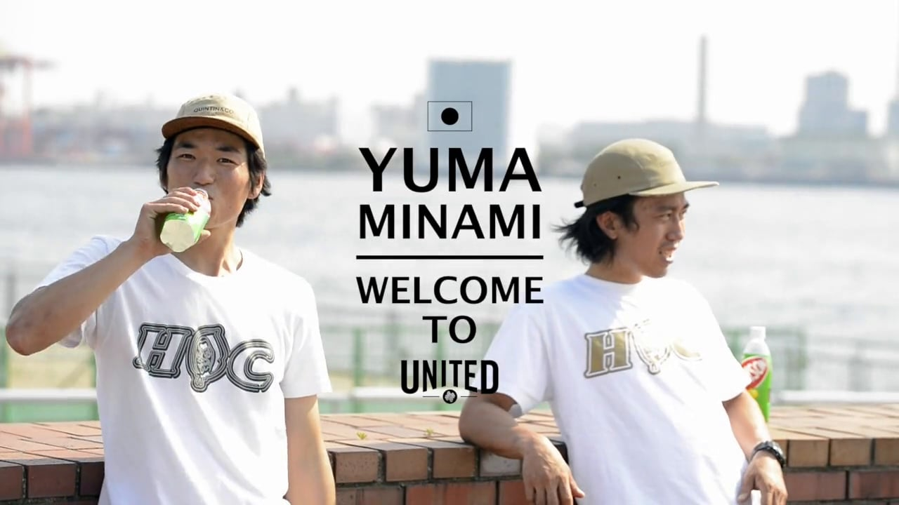 YUMA MINAMI - WELCOME TO UNITED JPN