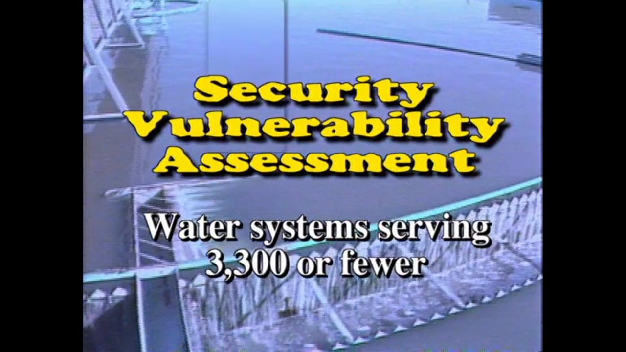 Water System Security Vulnerability Assessment for Very Small Water Systems